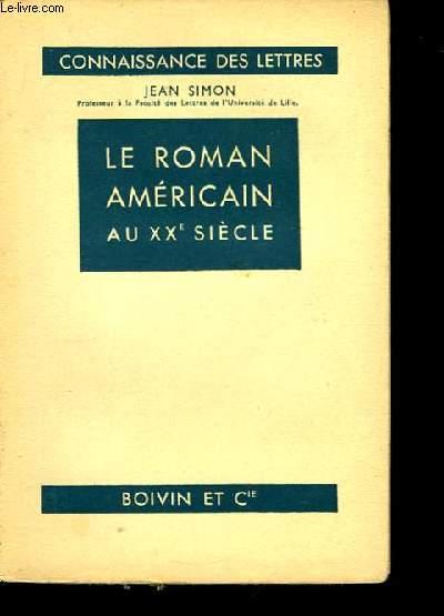 Le roman américain au XXème siècle.
