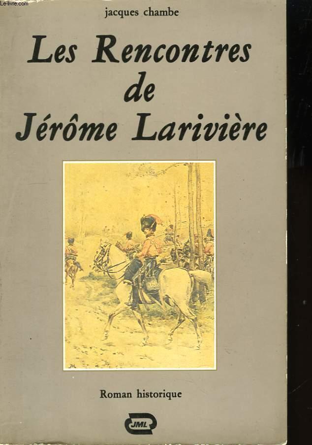 Les Rencontres de Jérôme Larivière