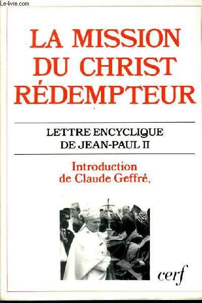La mission du Christ Rédempteur.
