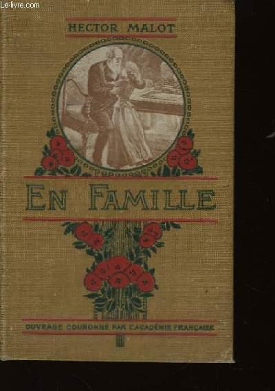 En Famille. TOME Ier