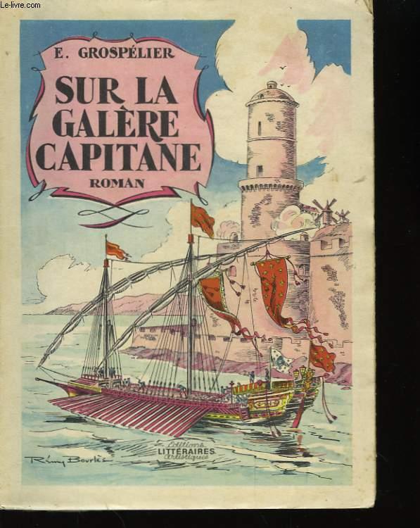 Sur la galère Capitane