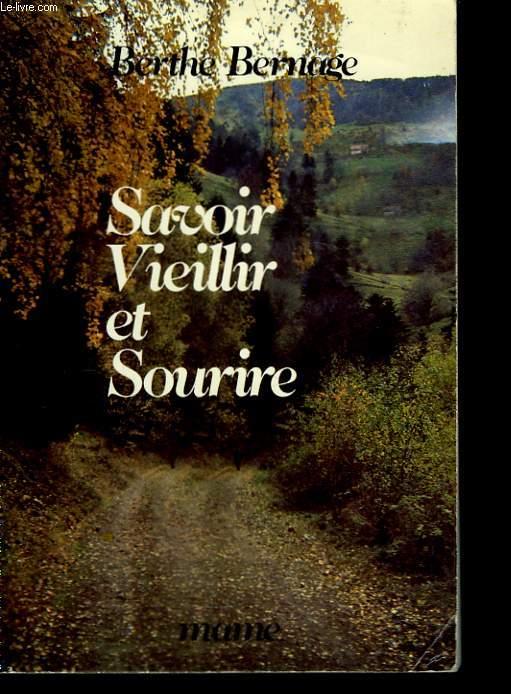 Savoir Vieillir et Sourire.
