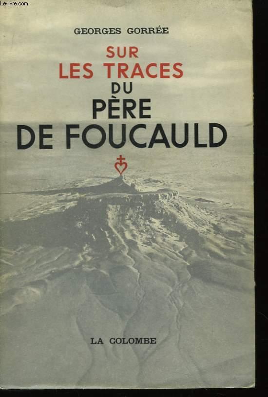 Sur les traces du Père de Foucauld