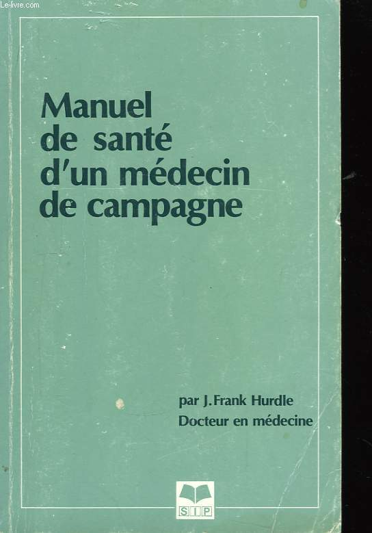 Manuel de santé d'un médecin de campagne.