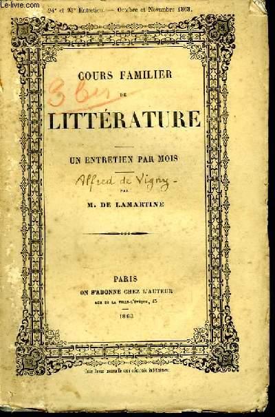 Cours familier de Littérature. 94è et 95ème entretiens : Alfred de Vigny.