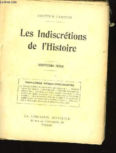 Les Indiscrétions de l'Histoire. 4ème série.