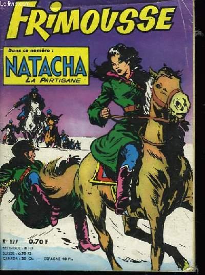 Frimousse n°177 : Natacha, la Partisane.