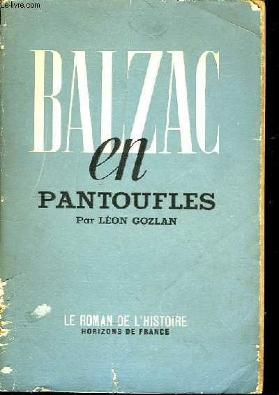 Balzac en Pantoufles.