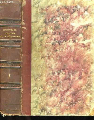 Dictionnaire Universel d'Histoire et de Géographie. TOME I