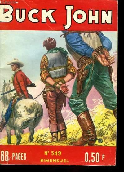 Buck John n°349 : Le trapéziste