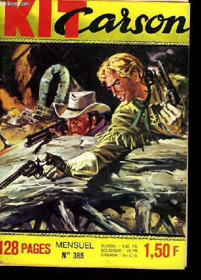 Kit Carson n°385 : Mission de Paix