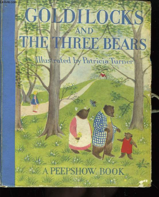 Goldilocks and The Three Bears (Boucle d'or et les trois ours).