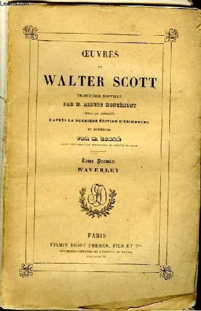 Oeuvres de Walter Scott. TOME Ier : Waverley