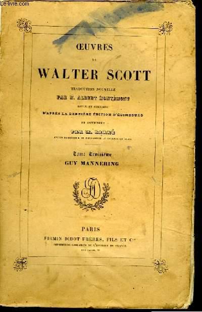 Oeuvres de Walter Scott. TOME III : Guy Mannering.