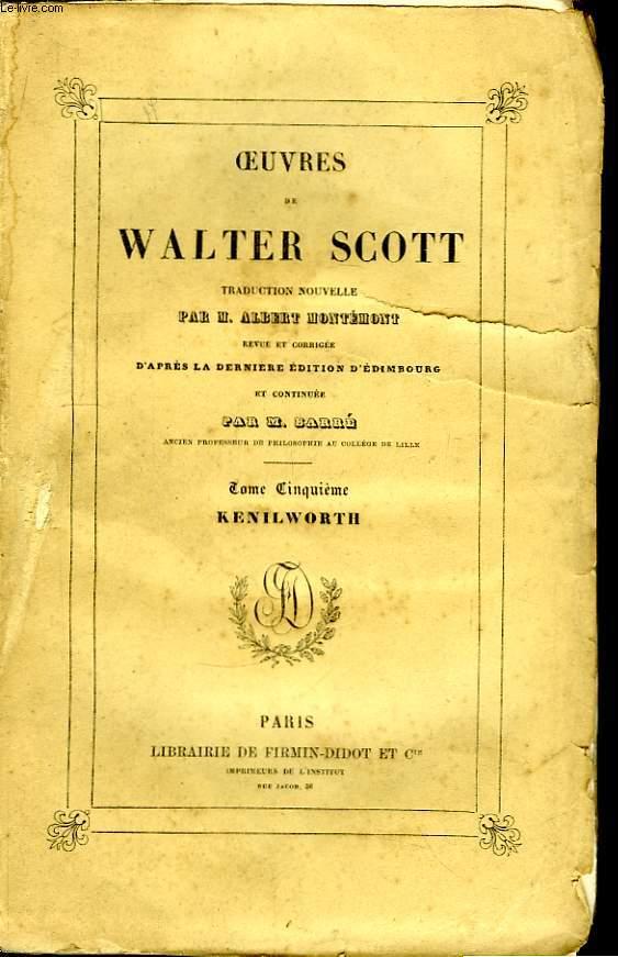 Oeuvres de Walter Scott. TOME V : Kenilworth.
