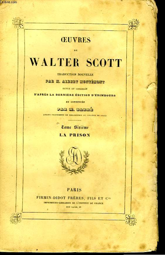 Oeuvres de Walter Scott. TOME VI : La Prison.