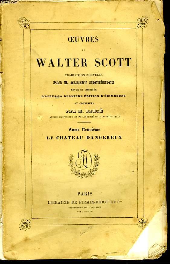 Oeuvres de Walter Scott. TOME IX : Le château dangereux.