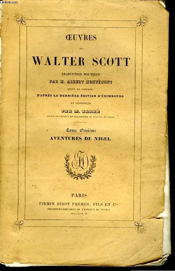 Oeuvres de Walter Scott. TOME XI : Aventures de Nigel.
