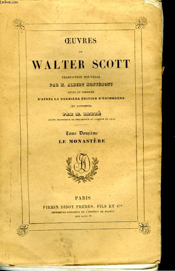 Oeuvres de Walter Scott. N°12 : Le Monastère.