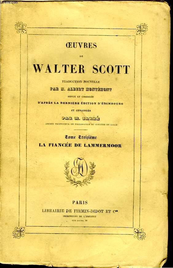 Oeuvres de Walter Scott. TOME XIII : La fiancée de Lammermoor.