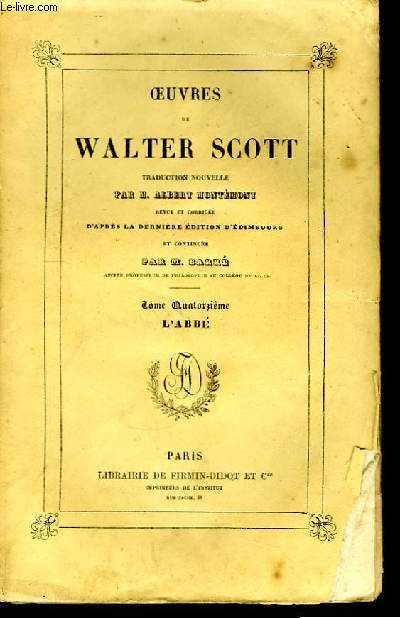 Oeuvres de Walter Scott. TOME XIV : L'Abbé.