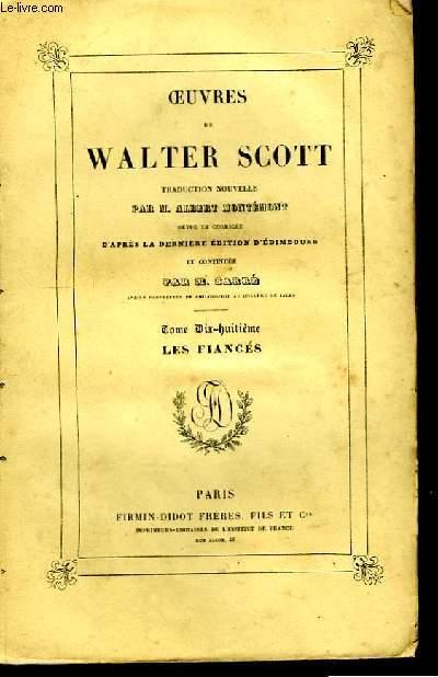 Oeuvres de Walter Scott. TOME XVIII : Les Fiancés.