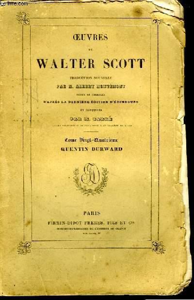 Oeuvres de Walter Scott. TOME XXIV : Quentin Durward.