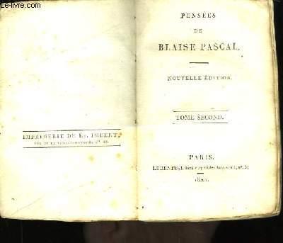 Pensées de Blaise Pascal. TOME 2nd.
