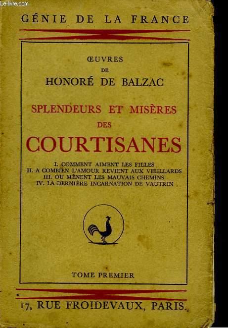 Splendeurs et Misères des Courtisanes. TOME Ier