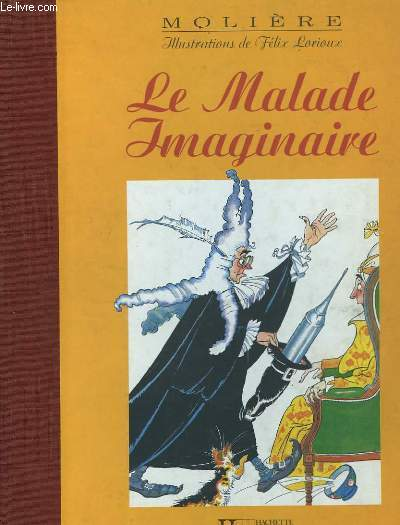 Le Malade Imaginaire.