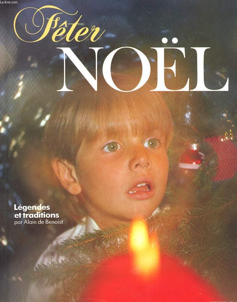 Fêter Noël. Légendes et Traditions