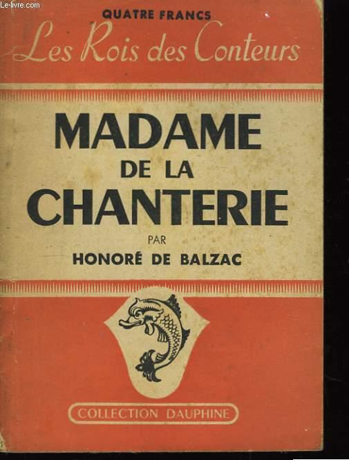 Madame de la Chanterie.