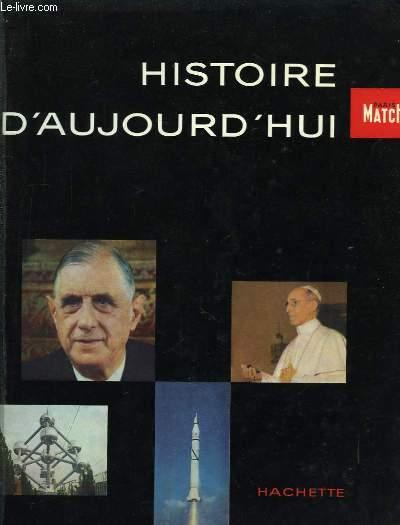 Histoire d'Aujourd'hui 1957 - 1958