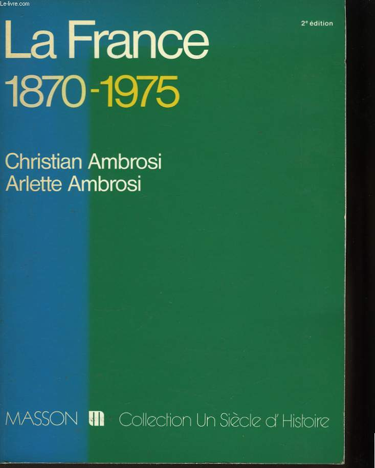 La France 1870 - 1975