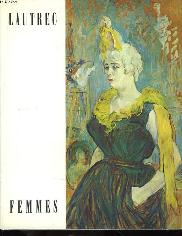 Lautrec. Femmes.