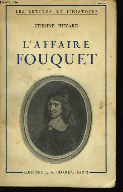 L'Affaire Fouquet.