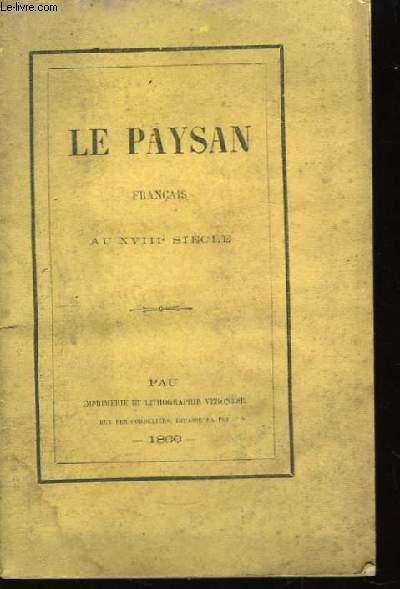 Le Paysan Français au XVIIIème siècle.