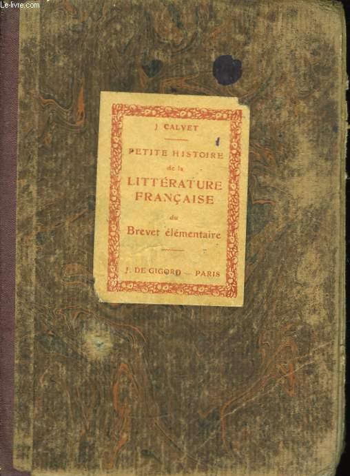 Petite Histoire Illustrée de la Littérature Française, du Brevet élémentaire.