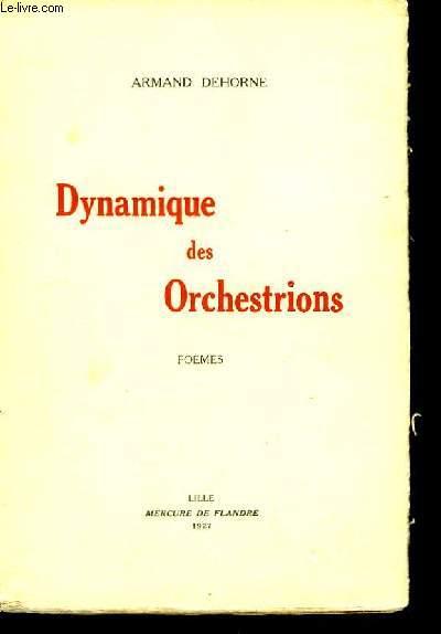 Dynamique des Orchestrations.