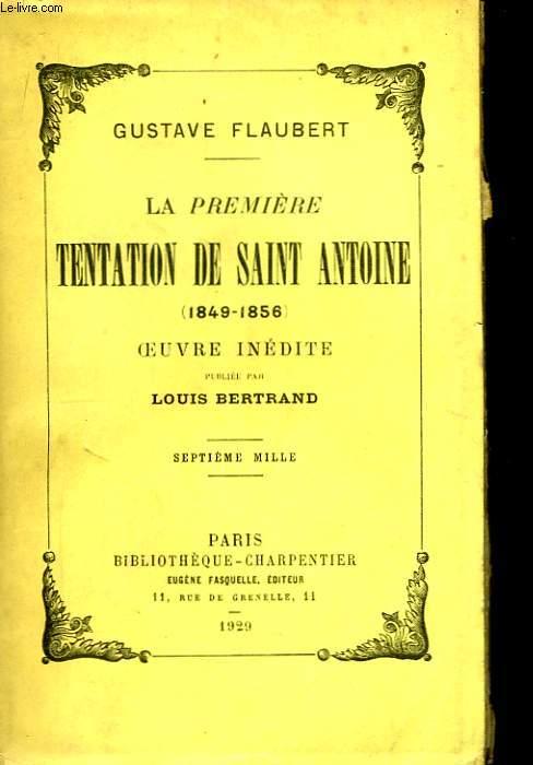 La première tentation de Saint Antoine (1849 - 1856)
