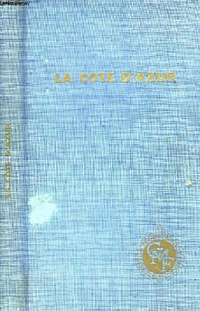 La Côte d'Azur.