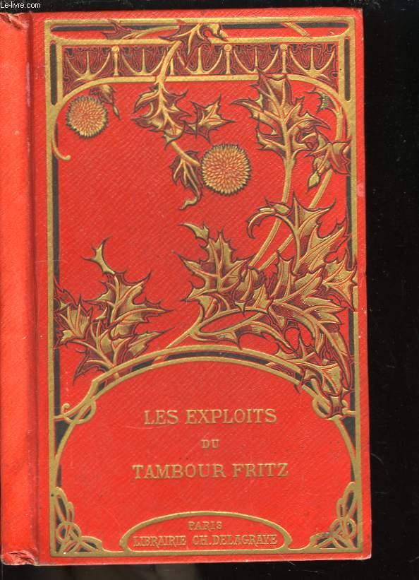 Les exploits du Tambour Fritz.