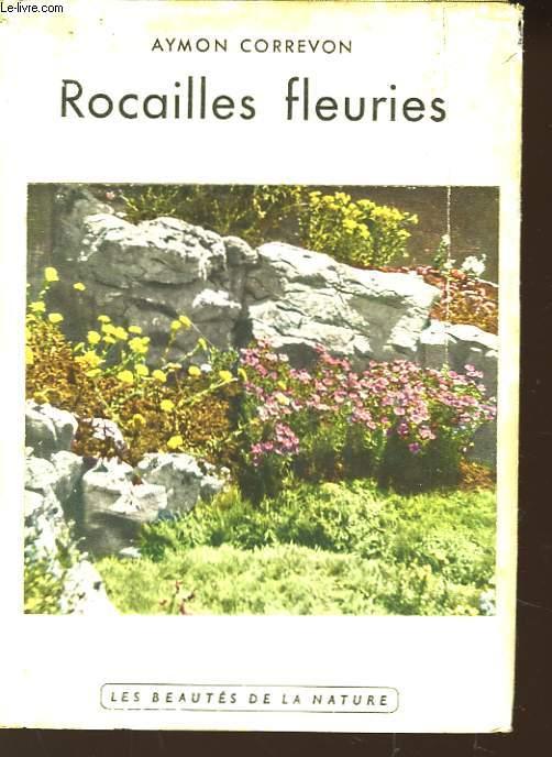 Rocailles fleuries.
