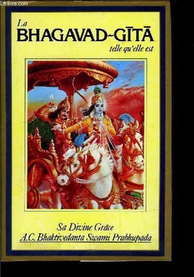 La Bhagavad-Gita telle qu'elle est