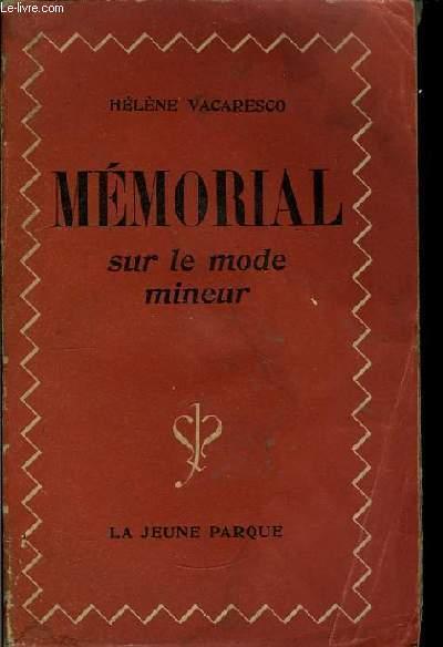 Mémorial sur le mode mineur.