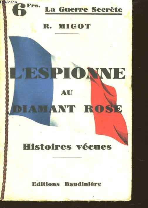 L'Espionne au Diamant Rose.