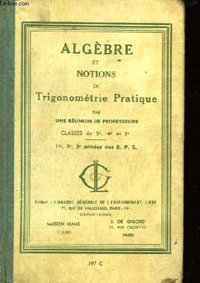 Algebre Et Notions De Trigonometrie A L Usage De L ...