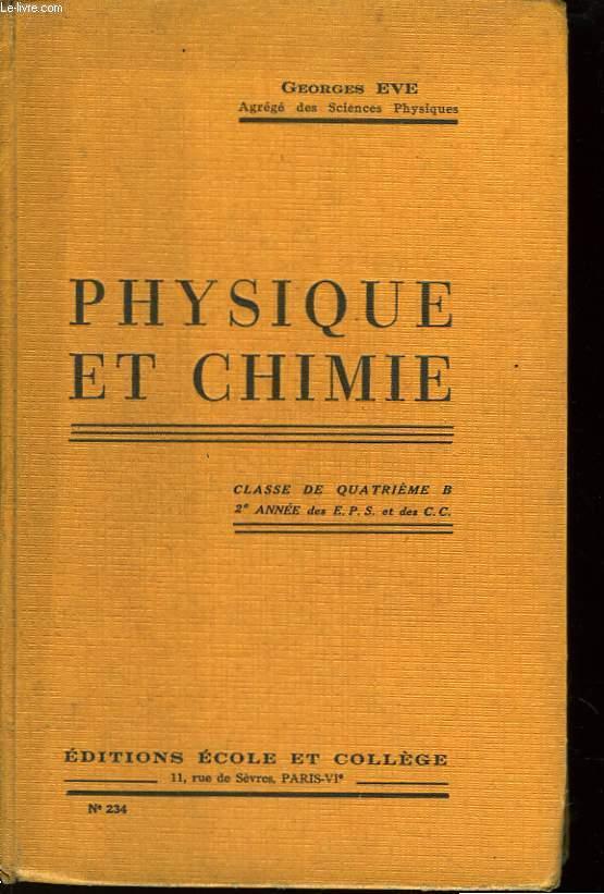 Physique et Chimie. Classe de 4ème B, 2ème année.