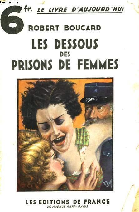 Les dessous des prisons de femmes.