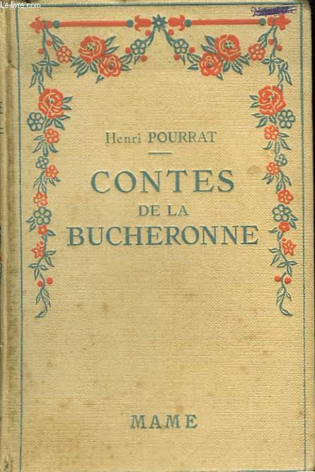 Contes de la Bucheronne.